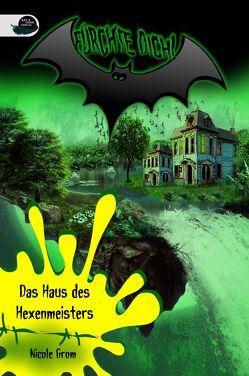 Das Haus des Hexenmeisters von Grom,  Nicole
