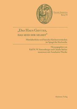 """""""Das Haus Gottes, das seid ihr selbst"""" von Stammberger,  Ralf M. W., Sticher,  Claudia, Warnke,  Annekatrin"""