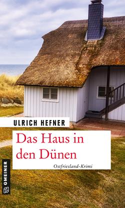 Das Haus in den Dünen von Hefner,  Ulrich