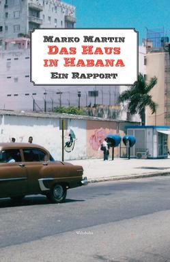 Das Haus in Habana von Martin,  Marko