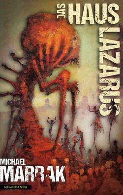 Das Haus Lazarus von Marrak,  Michael