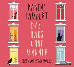 Das Haus ohne Männer von Fröhlich,  Katrin, Kurbasik,  Pauline, Lambert,  Karine