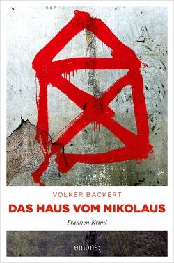 Das Haus vom Nikolaus von Backert,  Volker