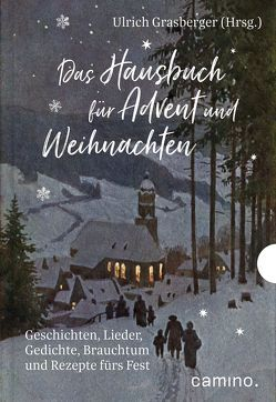 Das Hausbuch für Advent und Weihnachten von Grasberger,  Ulrich