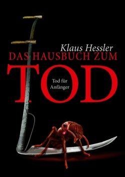 Das Hausbuch zum Tod von Hessler,  Klaus