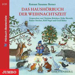 Das Haushörbuch der Weihnachtszeit von Berner,  Rotraut S