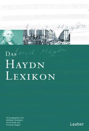 Das Haydn-Lexikon von Raab,  Armin, Siegert,  Christine, Steinbeck,  Wolfram