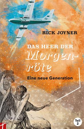 Das Heer der Morgenröte Teil 2 von Joyner,  Rick