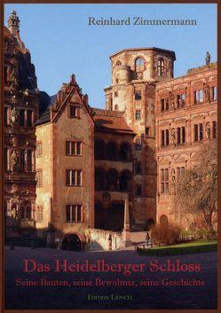Das Heidelberger Schloss von Zimmermann,  Reinhard