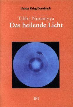 Das heilende Licht von Dornbrach,  Abdullah H, Krieg-Dornbrach,  Nuriye