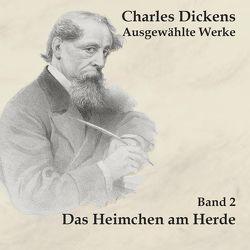 Das Heimchen am Herde von Dickens,  Charles, Schmidt,  Hans Jochim