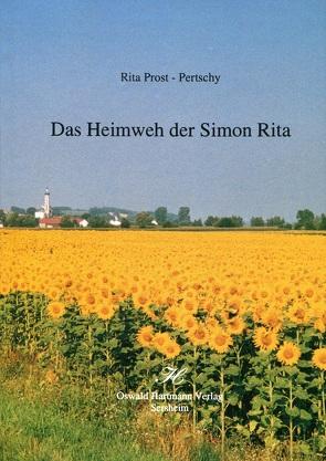 Das Heimweh der Simon Rita von Prost,  Rita