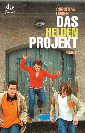 Das Heldenprojekt von Linker,  Christian