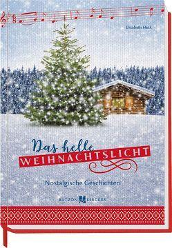 Das helle Weihnachtslicht von Heck,  Elisabeth