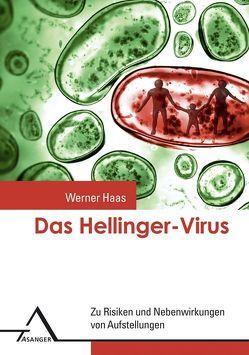 Das Hellinger-Virus von Haas,  Werner