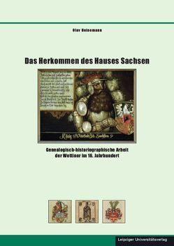 Das Herkommen des Hauses Sachsen von Heinemann,  Olav