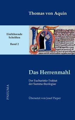 Das Herrenmahl von Nissing,  Hanns-Gregor, Pieper,  Josef, Thomas von Aquin, Wald,  Berthold
