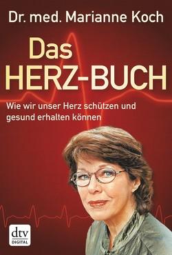 Das Herz-Buch von Koch,  Marianne, Mair,  Jörg