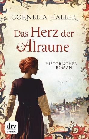 Das Herz der Alraune von Haller,  Cornelia