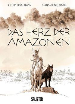 Das Herz der Amazonen von Bindi,  Géraldine, Rossi,  Christian