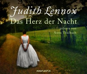 Das Herz der Nacht Sonderausgabe von Lennox,  Judith, Thalbach,  Anna, Würth,  Rudolf
