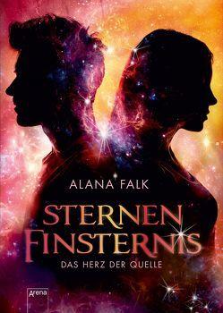 Das Herz der Quelle (2). Sternenfinsternis von Falk,  Alana