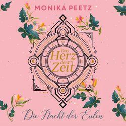 Das Herz der Zeit: Die Nacht der Eulen (Lena und Dante 2) von Peetz,  Monika, Reithmeier,  Nina