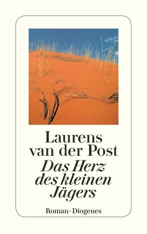 Das Herz des kleinen Jägers von Gescher,  Leonharda, Post,  Laurens van der