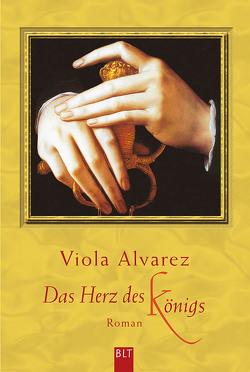 Das Herz des Königs von Alvarez,  Viola