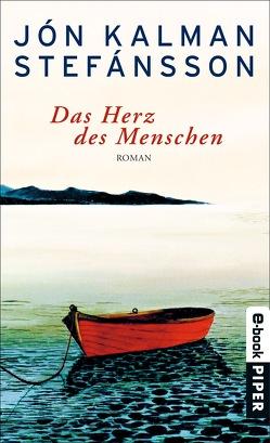 Das Herz des Menschen von Stefánsson,  Jón Kalman, Wetzig,  Karl-Ludwig