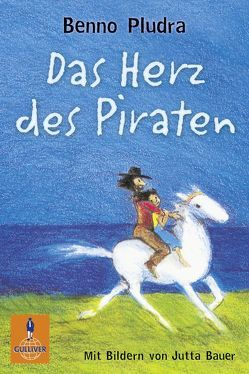 Das Herz des Piraten von Bartholl,  Max, Bauer,  Jutta, Pludra,  Benno