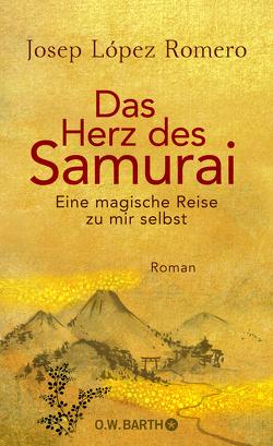 Das Herz des Samurai von Karg,  Stefanie, López Romero,  Josep