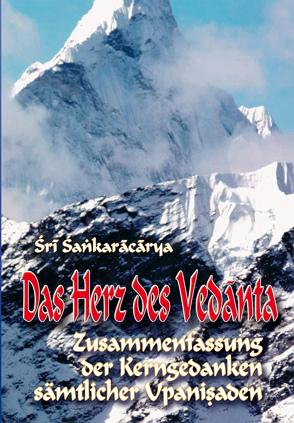 Das Herz des Vedanta von Meyer,  Emanuel, Rentsch,  Christoph, Shankaracharya