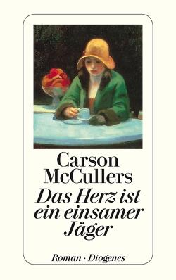 Das Herz ist ein einsamer Jäger von Brenner-Rademacher,  Susanna, McCullers,  Carson