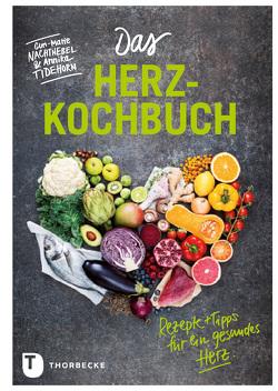 Das Herz-Kochbuch von Nachtnebel,  Gun-Marie, Tidehorn,  Annika