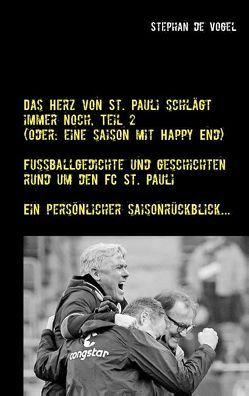 Das Herz von St. Pauli schlägt immer noch, Teil 2 von Vogel,  Stephan de