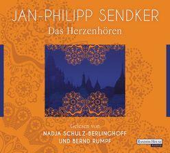 Das Herzenhören von Rumpf,  Bernd, Schulz-Berlinghoff,  Nadja, Sendker,  Jan-Philipp