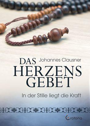 Das Herzensgebet von Clausner,  Johannes
