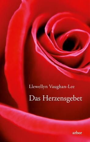 Das Herzensgebet von Reinhardt-Jost,  Sabine, Vaughan-Lee,  Llewellyn