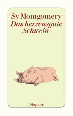 Das herzensgute Schwein von Montgomery,  Sy, Stern,  Melusine