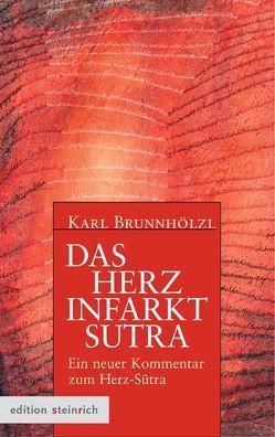 Das Herzinfarkt-Sutra von Brunnhölzl,  Karl