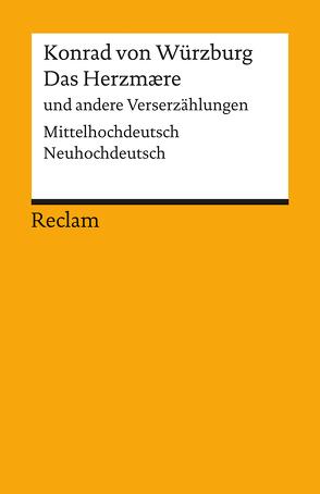 Das Herzmaere und andere Verserzählungen von Konrad von Würzburg, Miklautsch,  Lydia