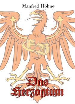 Das Herzogtum von Höhne,  Manfred