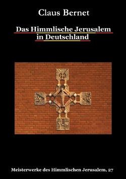 Das Himmlische Jerusalem in Deutschland von Bernet,  Claus