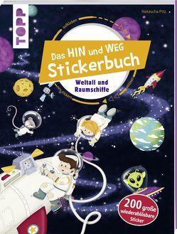 Das Hin-und-weg-Stickerbuch. Weltall und Raumschiffe von frechverlag, Pitz,  Natascha