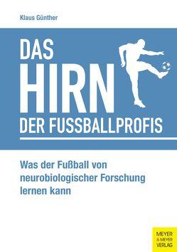 Das Hirn der Fußballprofis von Günther,  Klaus