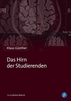 Das Hirn der Studierenden von Günther,  Klaus