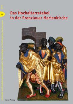 Das Hochaltarretabel in der Prenzlauer Marienkirche von Drachenberg,  Thomas, Knüvener,  Peter, Ziems,  Werner
