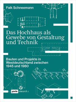 Das Hochhaus als Gewebe von Gestaltung und Technik von Schneemann,  Falk