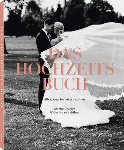 Das Hochzeits Buch von Amélie Cremer, von Bülow,  Carina